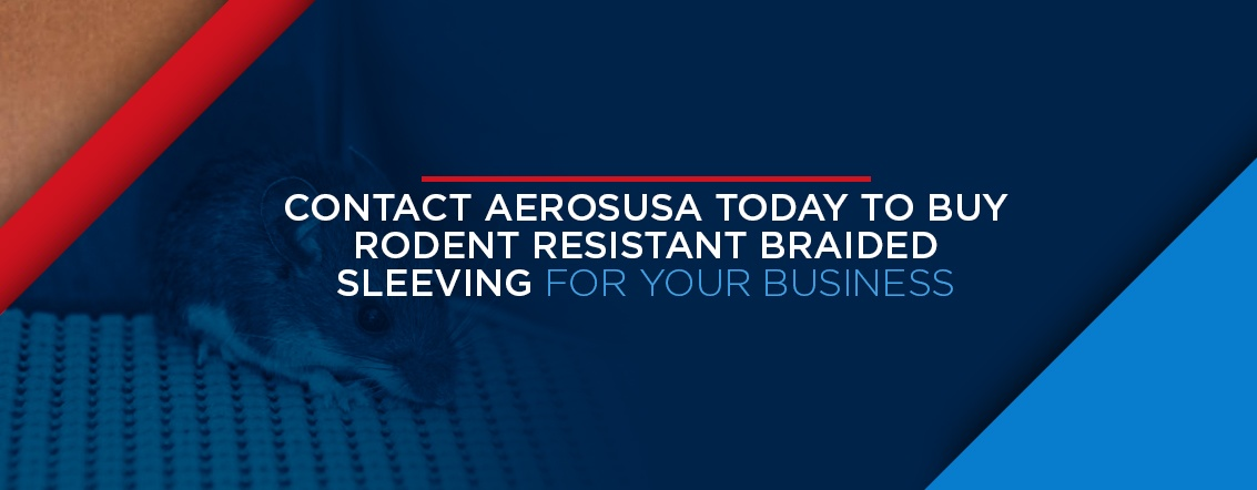contact aerosusa for rodent resistant braided sleeving