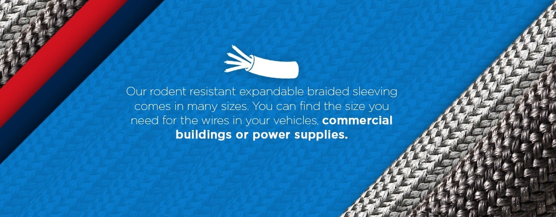 our rodent resistant expandable braided sleeving comes in many sizes