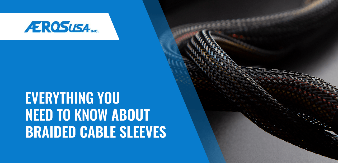 everything you need to know about braided cable sleeves