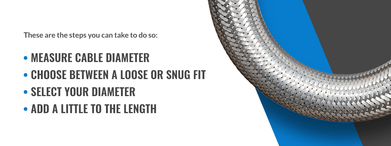 how to determine the right cable sleeve